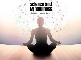 Mindfulness is not just about Meditation, but it has proven Scientific benefits